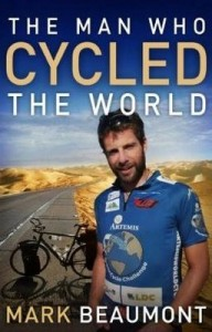 The man who cycled the world, Mark beaumont