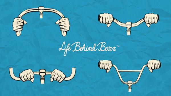 Life Behind Bars — Handlebar Fit