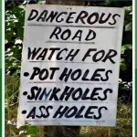 Dangerous Road – Watch For…