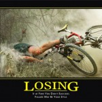 Losing – If At First You Don't Succeed