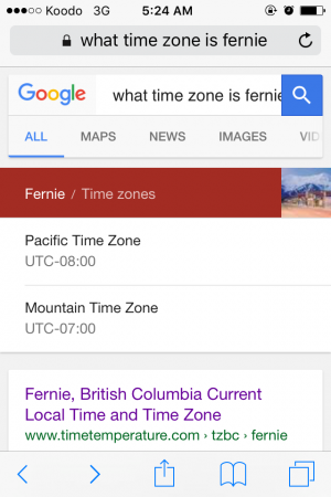Google doesnt know what time zone Fernie is in...which leads to massive panic attacks when race start is 8am.