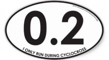 I Only Run During Cyclocross